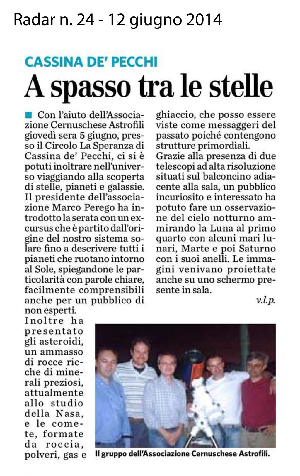 Resoconto della serata svolta a Cassina de' Pecchi il 5 giugno 2014  (da Radar n. 24 del 12.6.2014)
